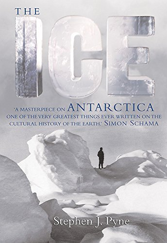 9781842126745: The Ice : A Journey to Antarctica