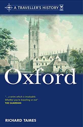 A Traveller's History of Oxford (Traveller's History): RICHARD TAMES