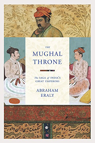 9781842127230: The Mughal Throne: The Saga of India's Great Emperors