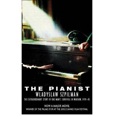 [(The Pianist: The Extraordinary Story of One Man's Survival in Warsaw, 1939-45)] [Author: Wladyslaw Szpilman] published on (March, 2003) (1842127322) by Wladyslaw Szpilman