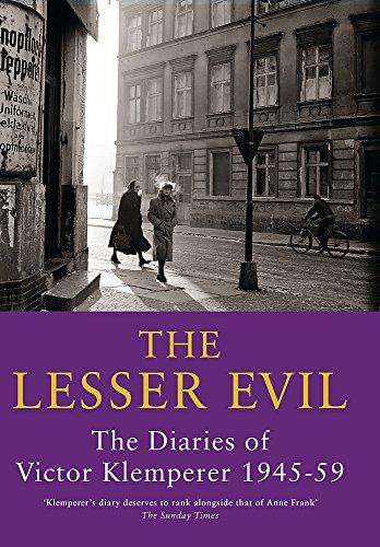 9781842127438: The Lesser Evil: The Diaries of Victor Klemperer 1945-1959: Lesser Evil, 1945-1959