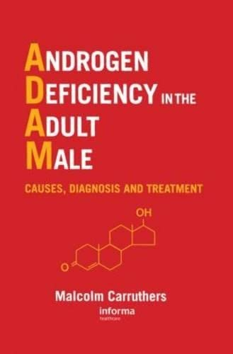 9781842140321: Androgen Deficiency in The Adult Male: Causes, Diagnosis and Treatment