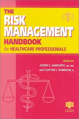 9781842140697: The Risk Management Handbook for Healthcare Professionals