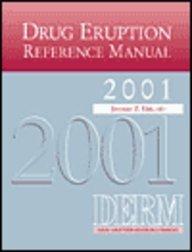 Drug Eruption Reference Manual 2001: Jerome Litt, J.Z.
