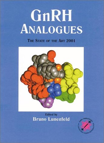 9781842140925: GnRH Analogues: The State of the Art 2001