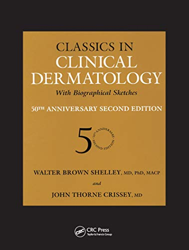9781842142073: Classics in Clinical Dermatology with Biographical Sketches, 50th Anniversary
