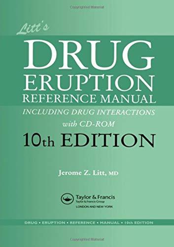 Litt's Drug Eruption Reference Manual including Drug: Jerome Z. Litt