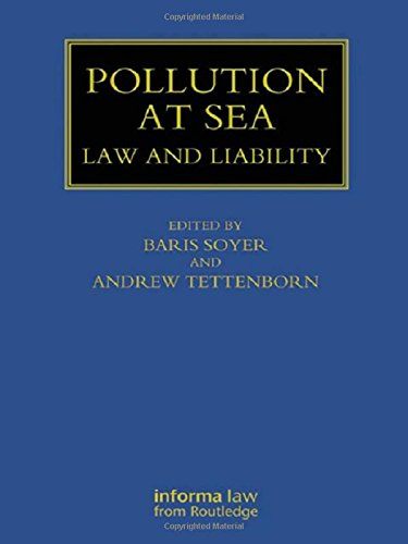 Pollution at Sea: Law and Liability: Soyer, Baris