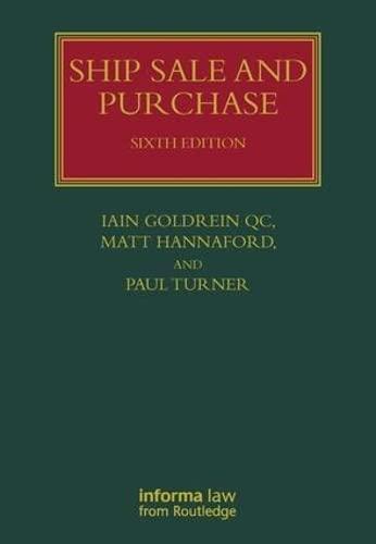 Ship Sale and Purchase: Goldrein, Iain; Hannaford, Matt; Turner, Paul
