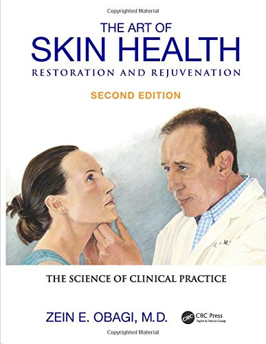 The Art of Skin Health Restoration and Rejuvenation, Second Edition: Obagi, Zein E.