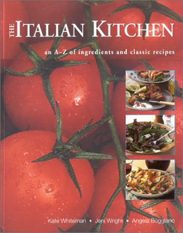 9781842150788: The Italian Kitchen: An A-Z of Ingredients and Classic Recipes