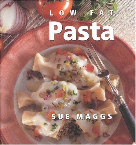 Low Fat Pasta (Hardback): Sue Maggs