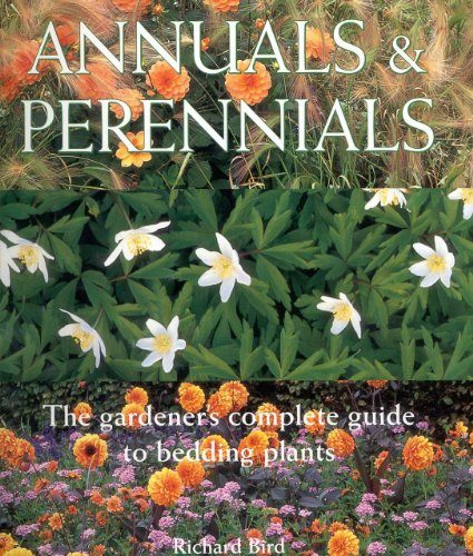 9781842151037: Annuals & Perennials: The Complete Gardener's Guide to Bedding Plants