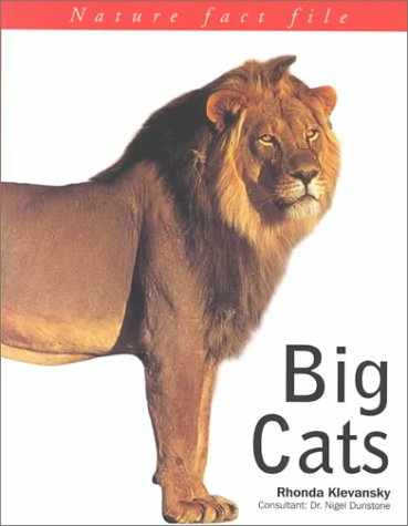 9781842152324: Big Cats (Nature Factfile)