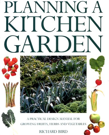 9781842152690: Planning a Kitchen Garden: A Practical Design manual for Growing Fruits, Herbs and Vegetables