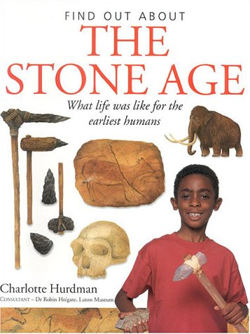 9781842152904: The Stone Age (Find Out About)