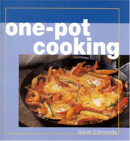 One-Pot Cooking: Edmonds, Sarah