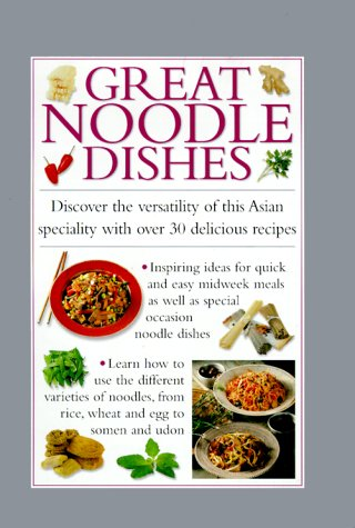 GREAT NOODLE DISHES (Cook's Essentials)
