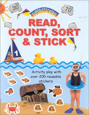 9781842154267: Read, Count, Sort & Stick: Activity Play With Over 200 Reuseable Sticker (Super Stickers)