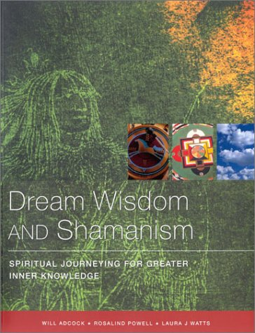 9781842154359: Dream Wisdom and Shamanic Journeys