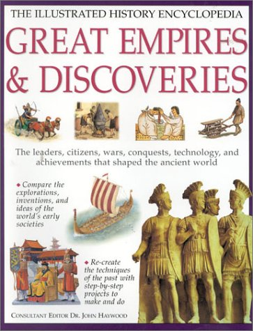 The Illustrated History Encyclopedia : Conquest and: Southwater Staff