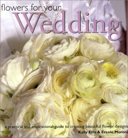 9781842154953: Flowers for Your Wedding