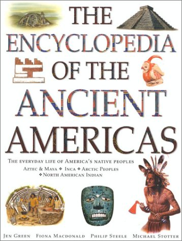 9781842155219: The Encyclopedia of the Ancient Americas: The Everyday Life of America's Native Peoples