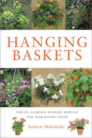 Hanging Baskets (Gardening Essentials): Andrew Mikolajski