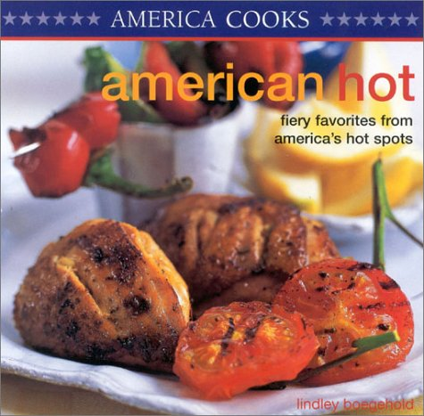 9781842156506: America Cooks: America Hot: Fiery Favorites From America's Hot Spots
