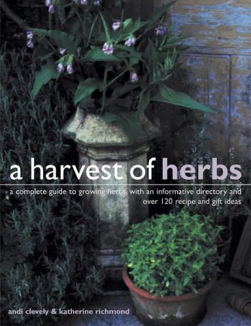 A Harvest of Herbs: Clevely, Andi