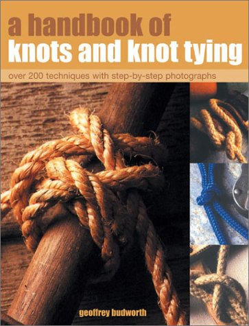 9781842158180: A Handbook of Knots and Knot Tying