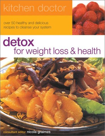 Detox for Health and Wellbeing: Graimes, Nicola