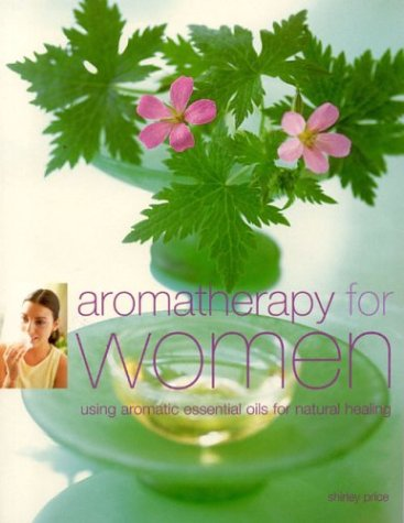 9781842159163: Aromatherapy for Women
