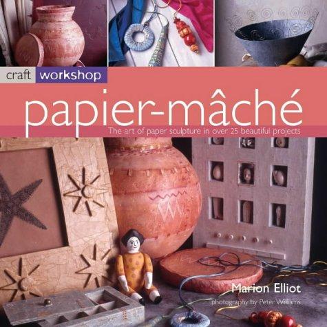Craft Workshop: Papier Mache: Marion Elliot