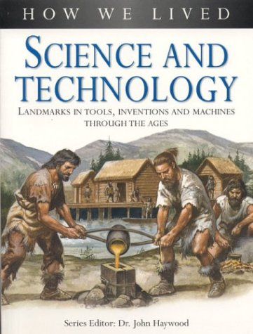 Science and Technology (How We Lived): Haywood, Dr. John