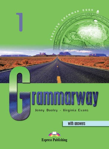 Grammarway 1,2,3 & 4 with Answers: Student's Book 1 (9781842163658) by Jenny Dooley; Virginia Evans