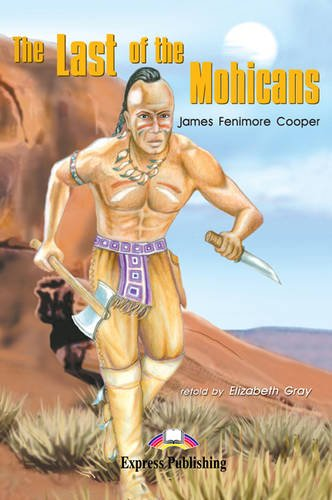 The Last of the Mohicans: Reader: Elizabeth Gray