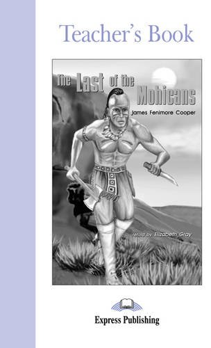 9781842167922: The Last of the Mohicans: Teacher's Book