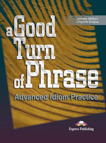 9781842168462: A Good Turn of Phrase: Student's Book Level 1