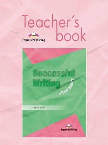 9781842168790: Successful Writing: Teacher's Book Upper intermediate