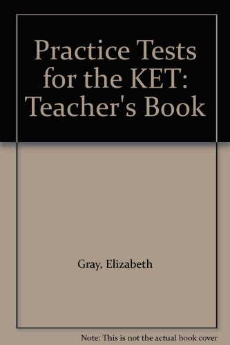 9781842169179: Practice Tests for the KET: Teacher's Book