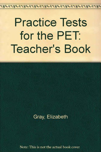 9781842169254: Practice Tests for the PET: Teacher's Book