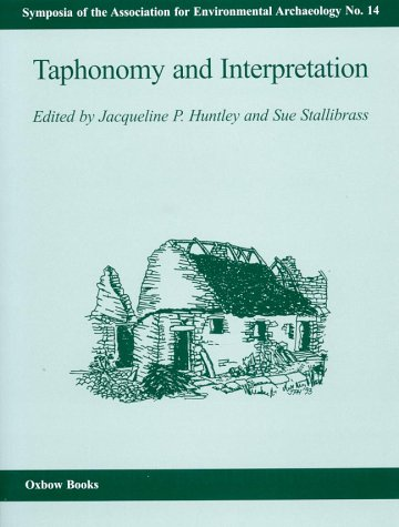 9781842170045: Taphonomy and Interpretation (Symposia of the Association for Environmental Archaeology)