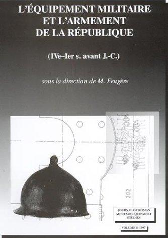9781842170069: Journal of Roman Military Equipment Studies: Volume 8 (1997) L'Equipment militaire et l'armement de la republique