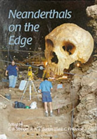 9781842170151: Neanderthals on the Edge: 150th Anniversary Conference of the Forbes' Quarry Discovery, Gibraltar