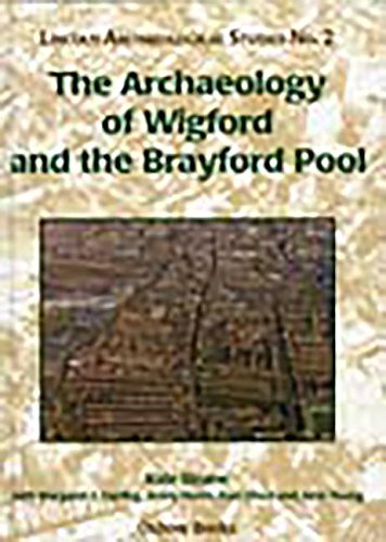 The Archaeology of Wigford and the Brayford Pool. Lincoln Archaeological Studies No.2.