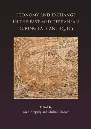 9781842170441: Economy and Exchange in the East Mediterranean during Late Antiquity