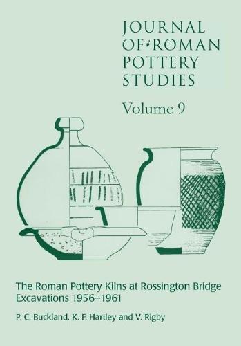 Journal of Roman Pottery Studies Volume 9: P. C. Buckland,