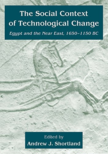 9781842170502: The Social Context of Technological Change: Egypt and the Near East, 1650-1550 BC