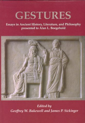 9781842170861: Gestures: Essays in Ancient History, Literature, and Philosophy presented to Alan L Boegehold